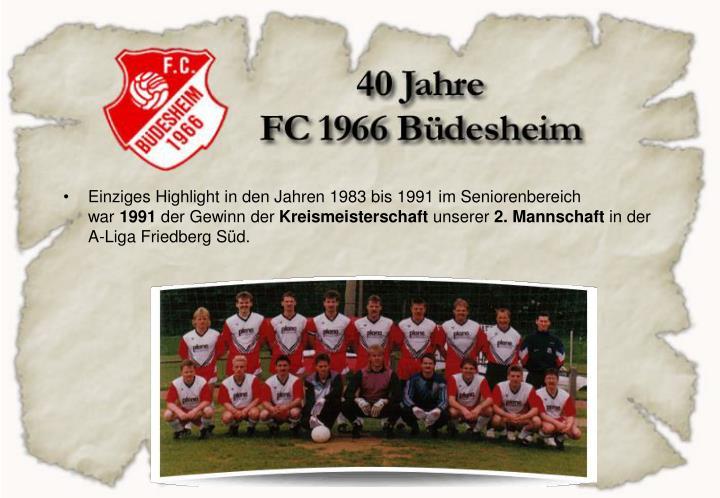 Einziges Highlight in den Jahren 1983 bis 1991 im Seniorenbereich