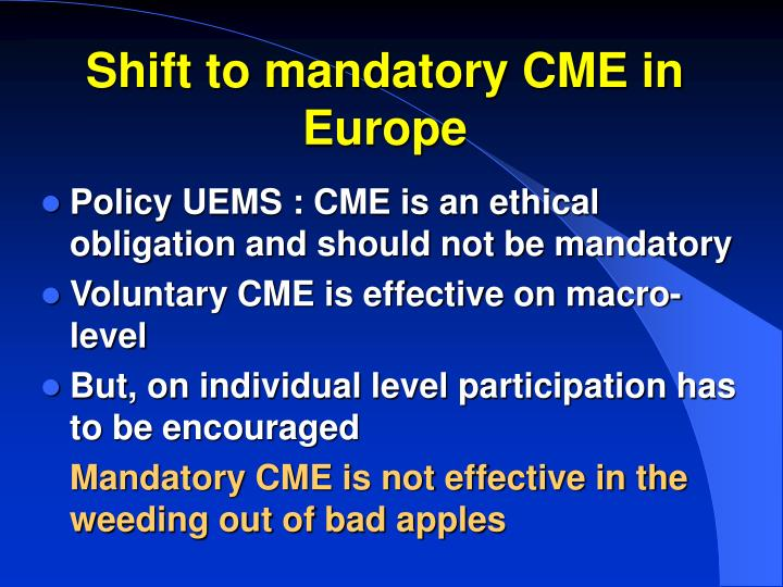 Shift to mandatory CME in Europe