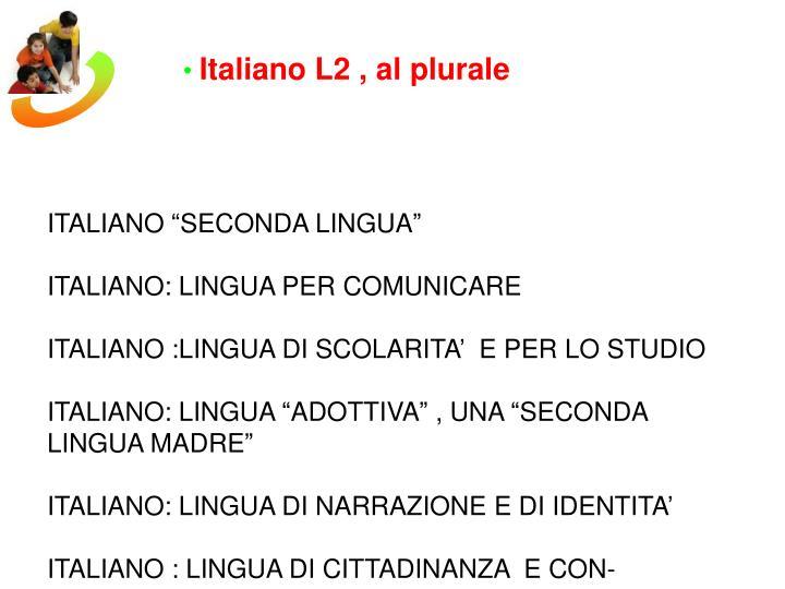 Italiano L2 , al plurale