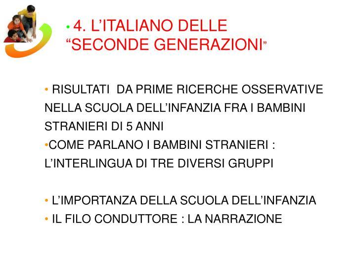 4. L'ITALIANO DELLE