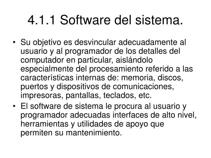 4.1.1 Software del sistema.