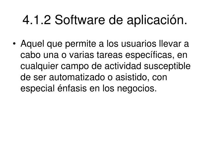 4.1.2 Software de aplicación.