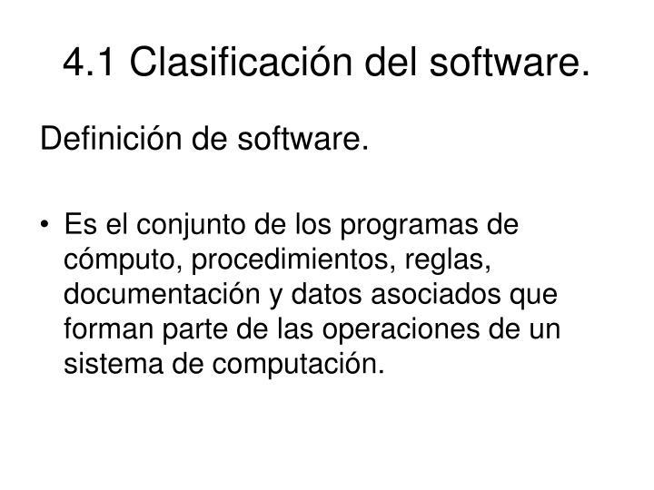 4.1 Clasificación del software.