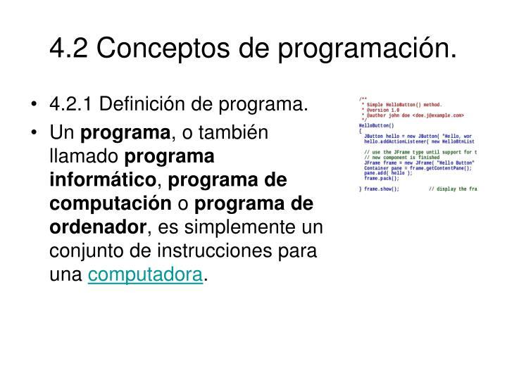 4.2 Conceptos de programación.