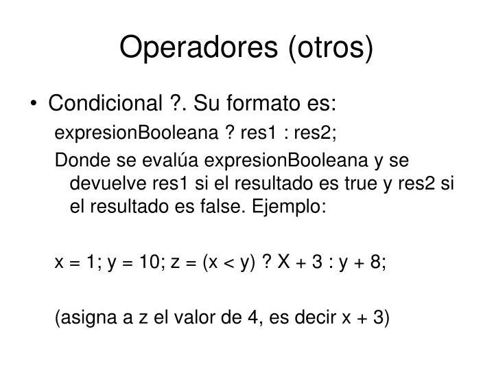 Operadores (otros)