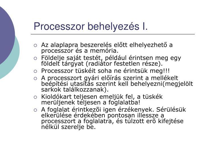 Processzor behelyezés I.