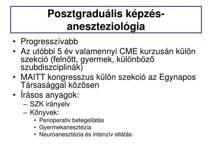 Posztgraduális képzés- aneszteziológia