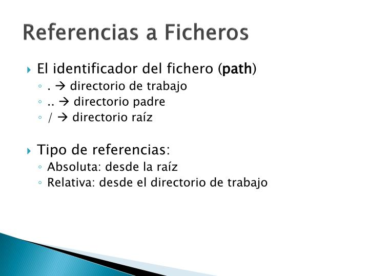 Referencias a Ficheros