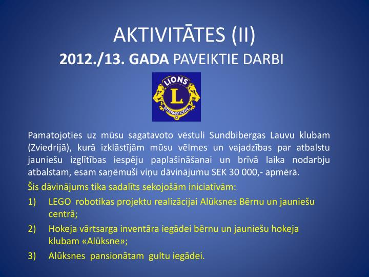 AKTIVITĀTES (II)