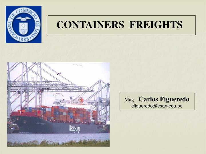 CONTAINERS  FREIGHTS