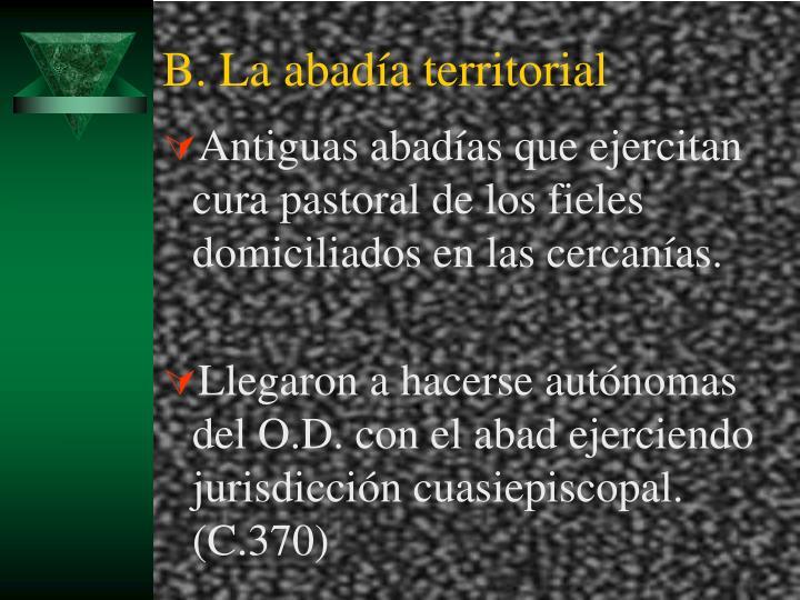 B. La abadía territorial