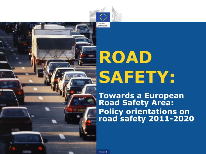 ROAD SAFETY: