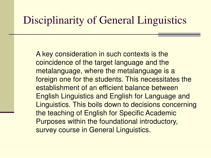 Disciplinarity of general linguistics
