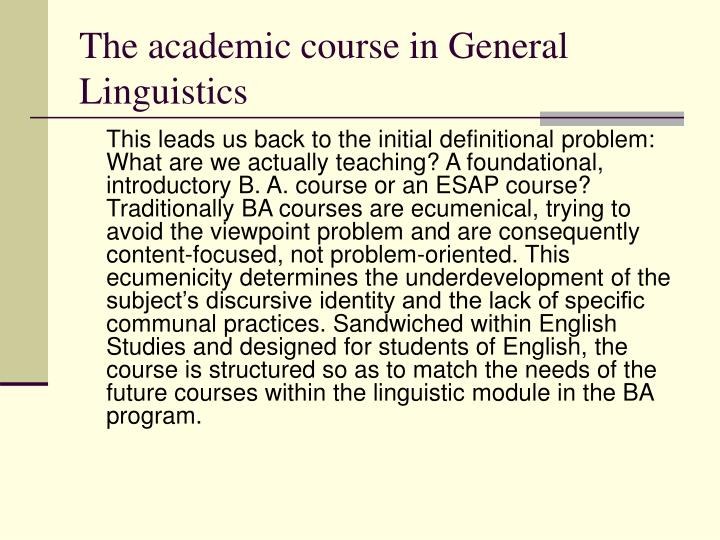 The academic course in General Linguistics