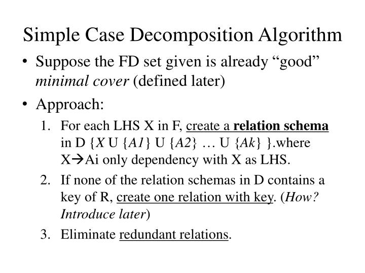 Simple Case Decomposition Algorithm