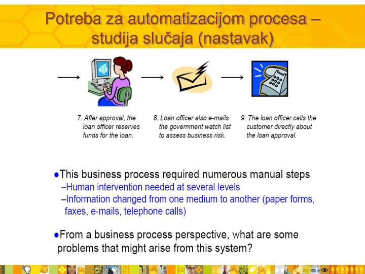 Potreba za automatizacijom procesa – studija slučaja (nastavak)
