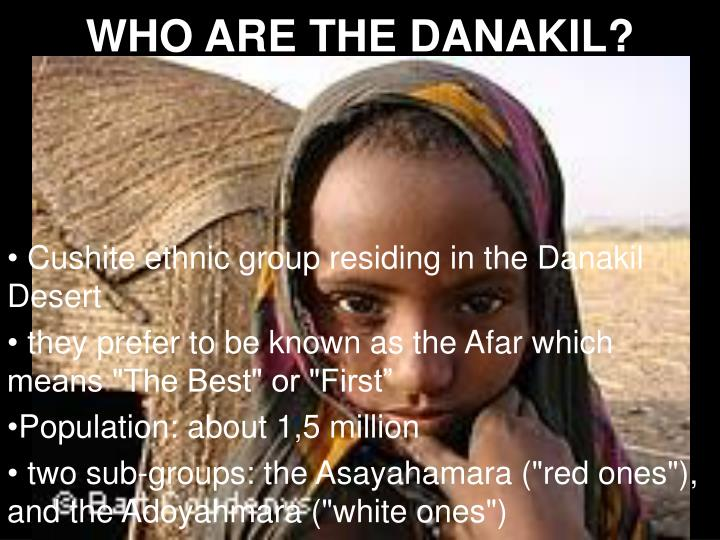 WHO ARE THE DANAKIL?