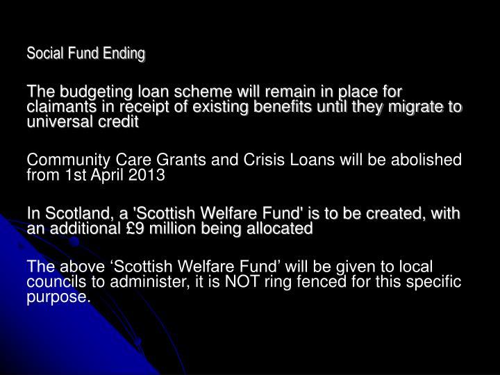 Social Fund Ending