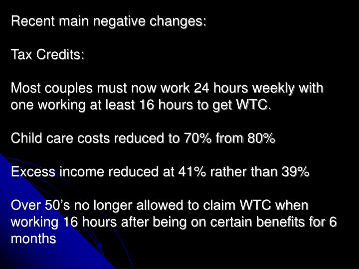 Recent main negative changes: