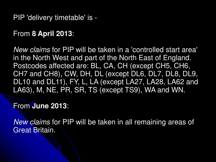 PIP 'delivery timetable' is -