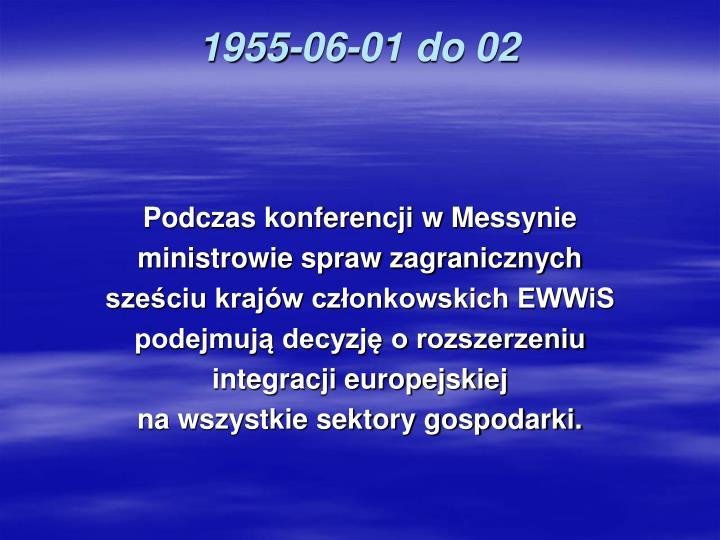 1955-06-01 do 02