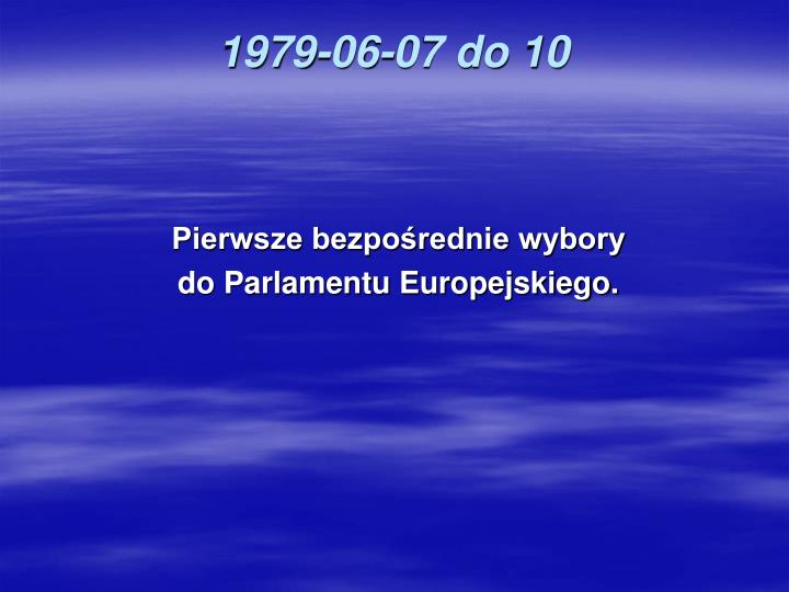 1979-06-07 do 10