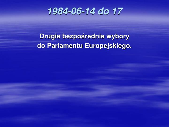 1984-06-14 do 17