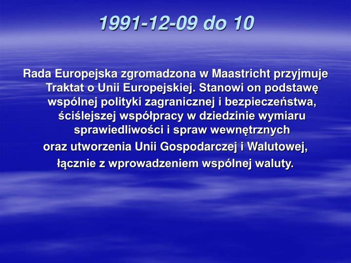 1991-12-09 do 10