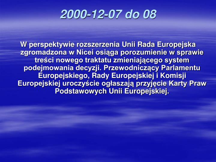 2000-12-07 do 08