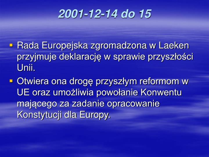 2001-12-14 do 15