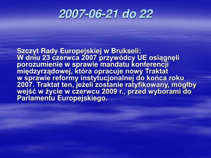2007-06-21 do 22