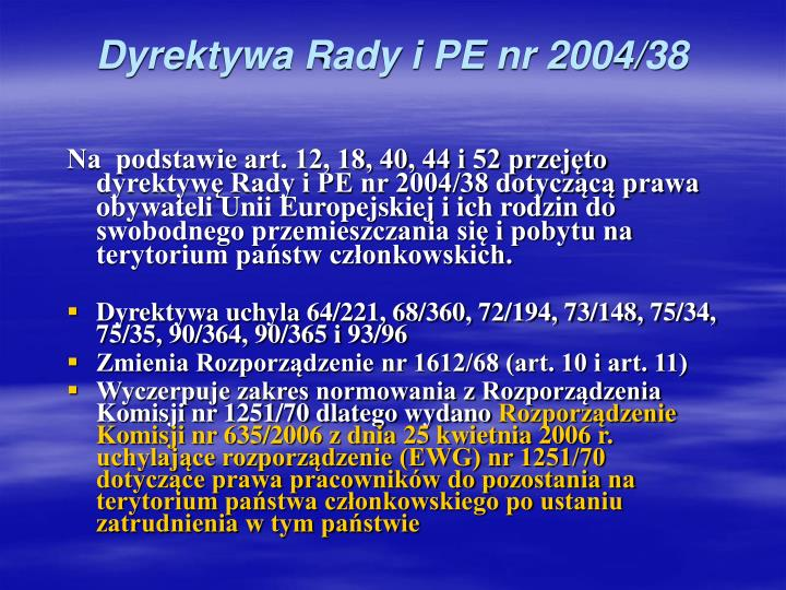 Dyrektywa Rady i PE nr 2004/38