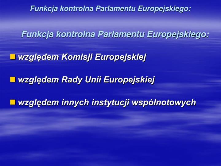 Funkcja kontrolna Parlamentu Europejskiego: