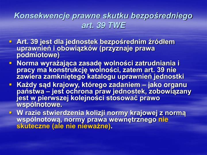 Konsekwencje prawne skutku bezpośredniego art. 39 TWE