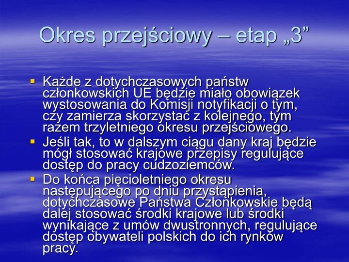 """Okres przejściowy – etap """"3"""""""