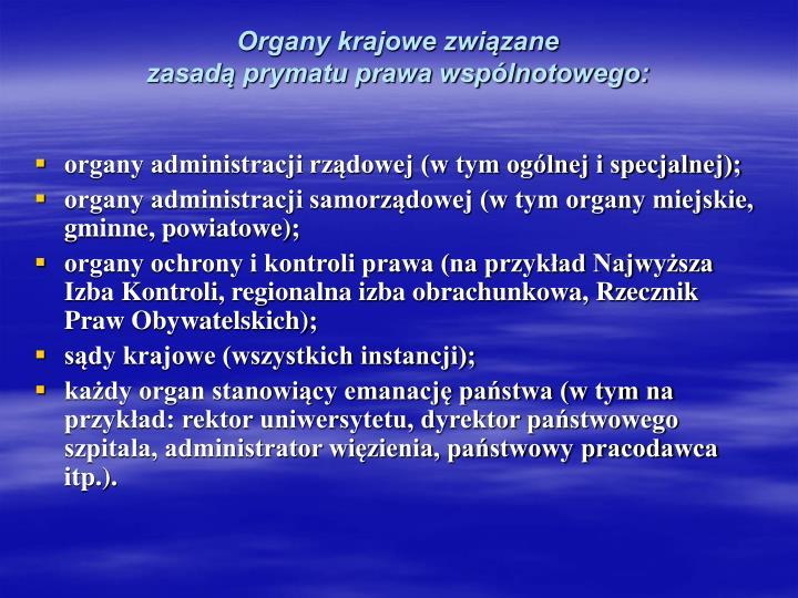 Organy krajowe związane