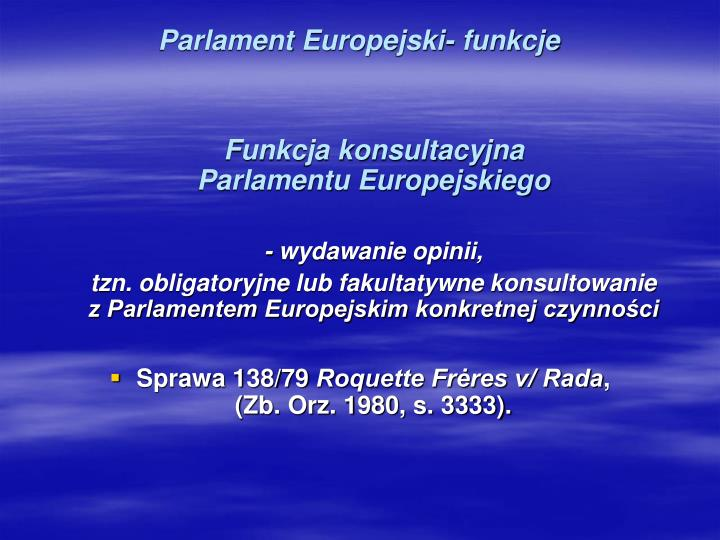 Parlament Europejski- funkcje