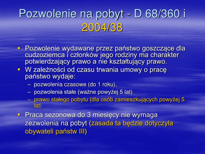 Pozwolenie na pobyt - D 68/360