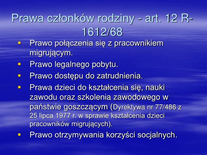 Prawa członków rodziny - art. 12 R-1612/68