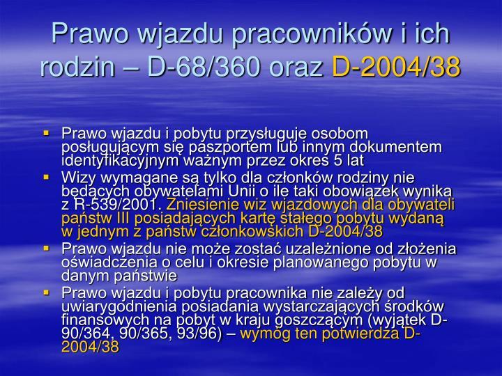 Prawo wjazdu pracowników i ich rodzin – D-68/360