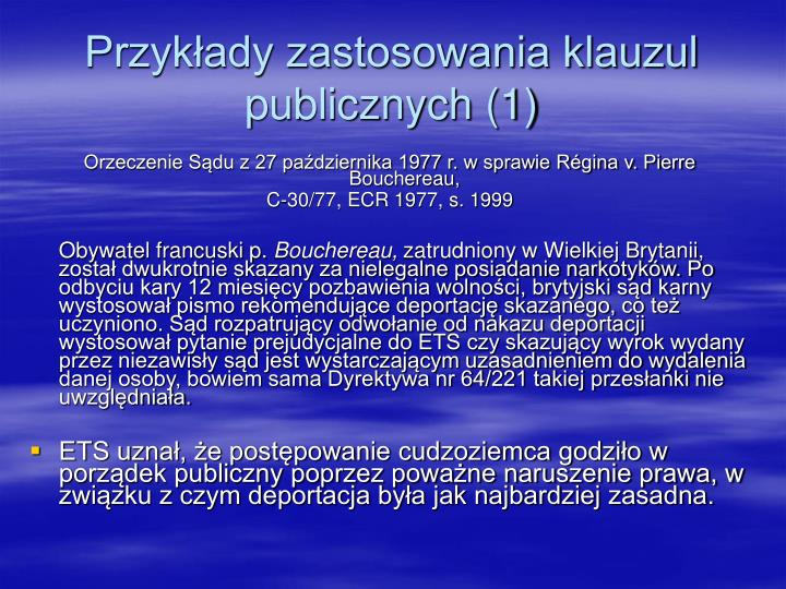 Przykłady zastosowania klauzul publicznych (1)
