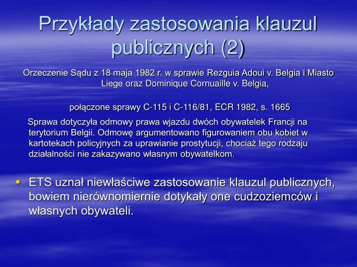 Przykłady zastosowania klauzul publicznych (2)