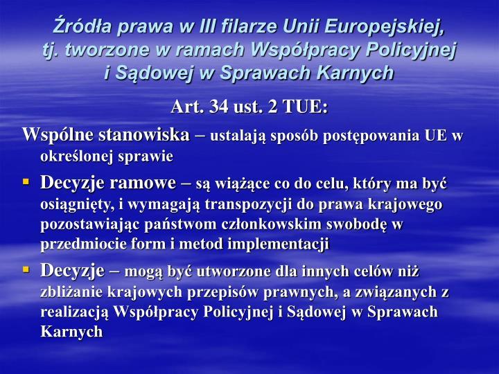 Źródła prawa w III filarze Unii Europejskiej,
