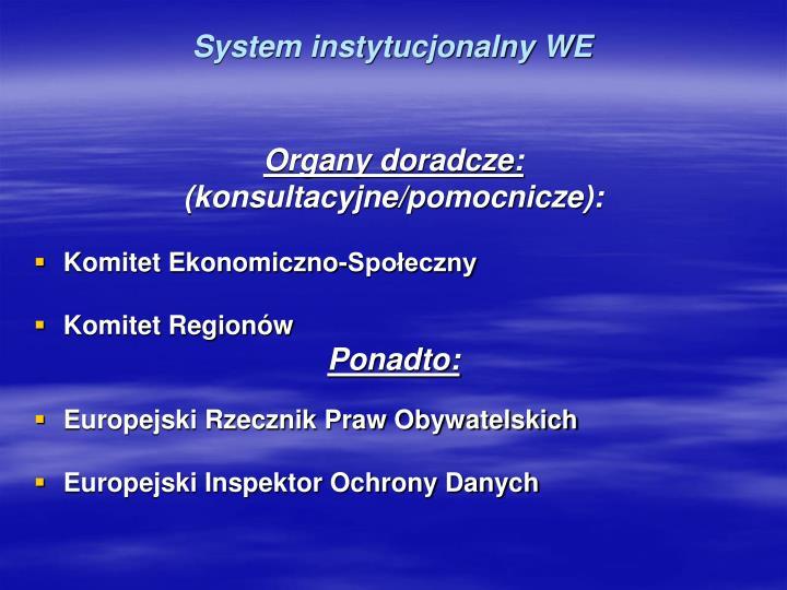 System instytucjonalny WE