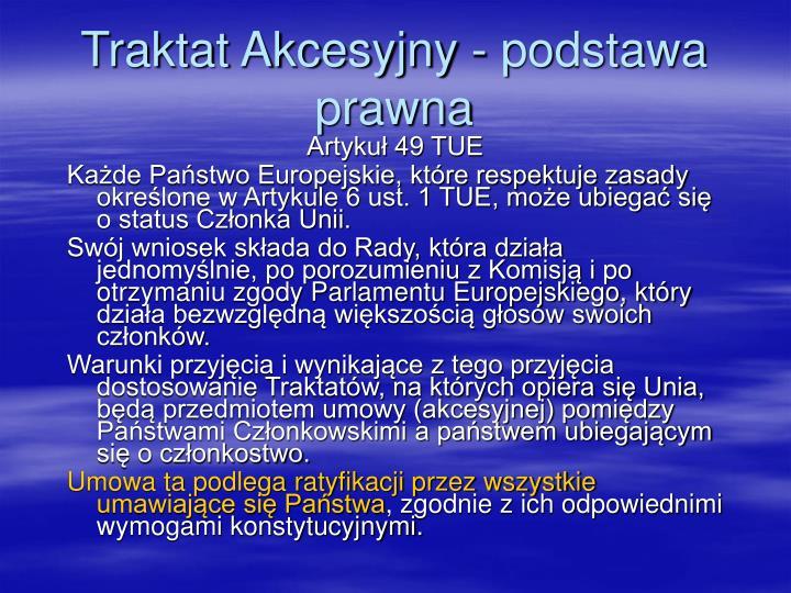 Traktat Akcesyjny - podstawa prawna