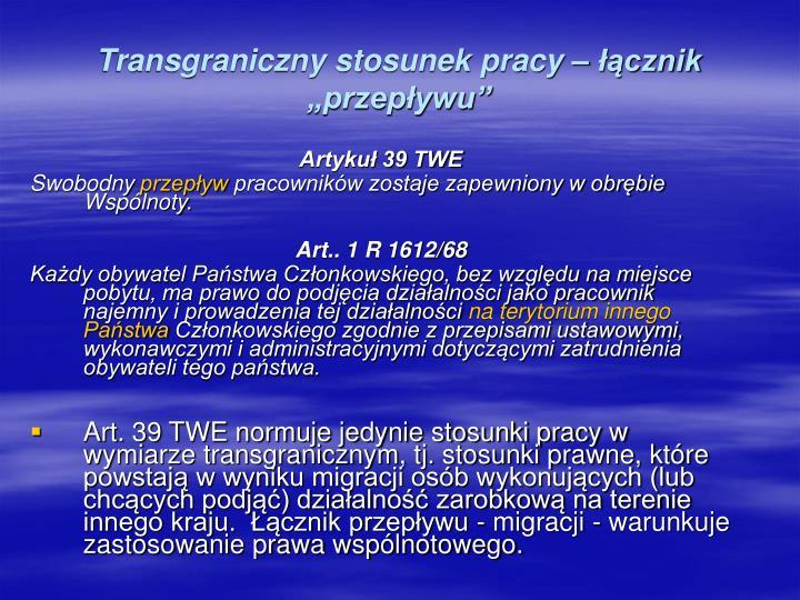 """Transgraniczny stosunek pracy – łącznik """"przepływu"""""""