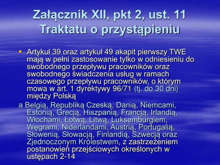 Załącznik XII, pkt 2, ust. 11 Traktatu o przystąpieniu