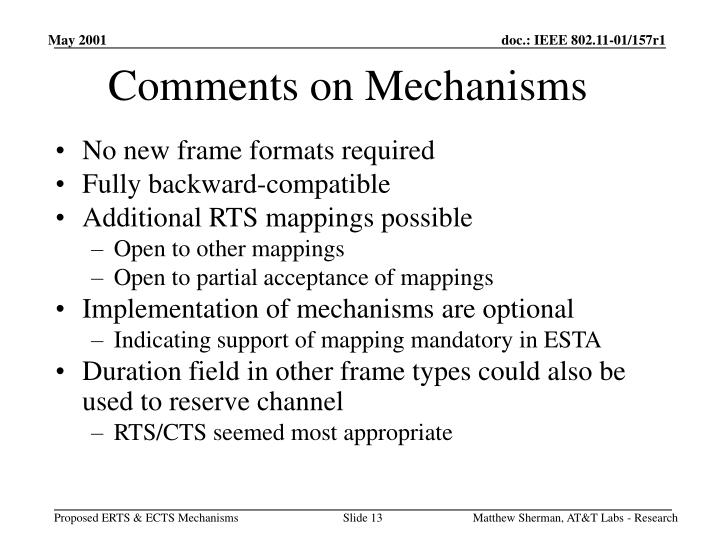 Comments on Mechanisms