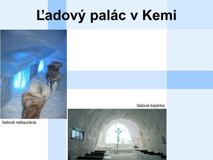 Ľadový palác v Kemi