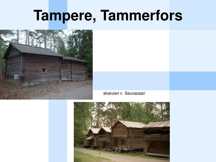 Tampere, Tammerfors